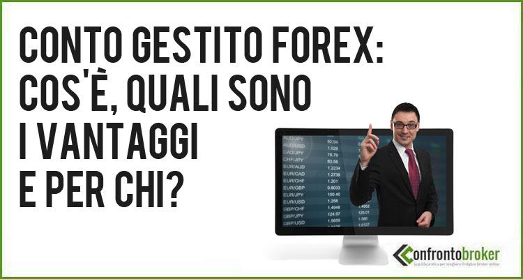 Conti gestiti forex trading